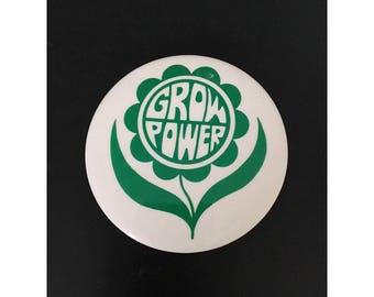 "Vintage ""Grow Power"" Pin"