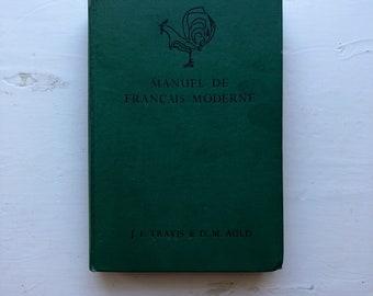 Vintage Book: Manuel de Français Moderne