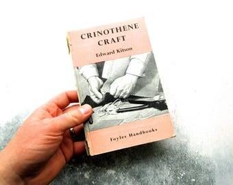 Vintage 1952 Crinothene Craft Hardback Guide