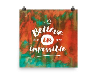 Believe in impossible - Poster