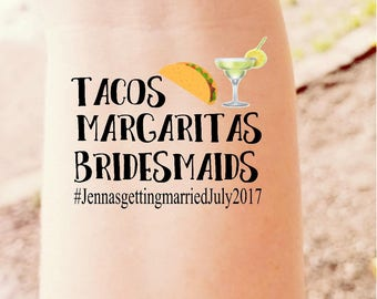 Tacos Margaritas Bridesmaids Bachelorette Party Temporary Tattoo Custom Bridesmaid Hen Party Bride Tribe Bride Bachelorette Tattoo
