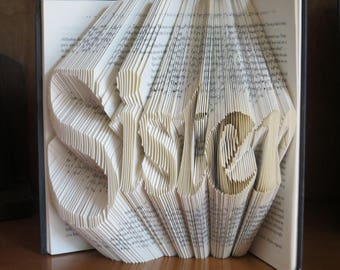 Folded Book Art, SISTER , Origami, paper folding, paper folded flower, custom word name picture date