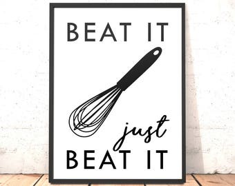 Kitchen Decor Print | Beat It Print | Funny Kitchen Art | Dining Room Art | Housewarming Gift | Gift for Baker | Funny Kitchen Decor