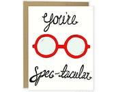 Pun Love Card, Funny Anniversary Card, You're Spectacular Card, Friend Card, Card For Wife, Girlfriend, Boyfriend, Husband, Glasses Card