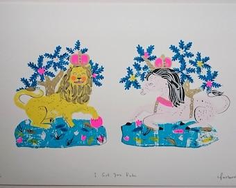 I Got You Babe / Lion and Unicorn screen print