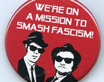 We're on a Mission to Smash Fascism button