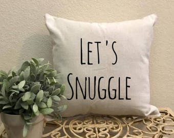 Let's Snuggle Pillow, bedroom pillow, throw pillow, decorative pilow, farmhouse decor, farmhouse pillow,