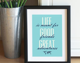 Good Friends Great Adventures Travel Mini Print Typography Motivational Quote Notecard Postcard