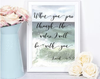 Scripture Wall Art When You Pass Through the Waters Isaiah 43 Bible Verse Wall Print