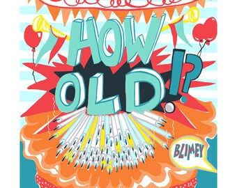 How old! Greeting card by Kate Cooke