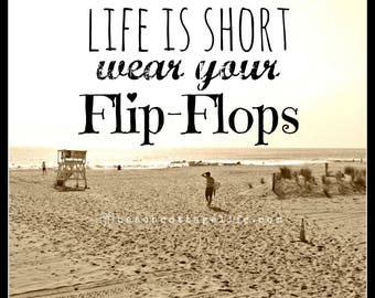 Life is Short Wear Your FLIP FLOPS / sepia Seaside Surfer Lifeguard Stand Sandy Beach grass Coastal Living Quote Square Art Photography