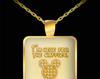 Disney Here for Waffles Gift Necklace Disneyland Food (Choice of Metal)