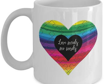 Autism Awareness Love Needs No Words Mug Gift Coffee Cup Puzzle Heart Love Ribbon