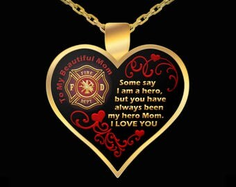Firefighter Mom Necklace - Heart Gift from Fireman Firefighters Love Pendant Jewelry (Choice of Metal)