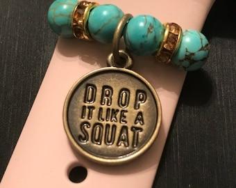 "Apple Watch Slide on Charm Jewelry/Accessory/ ""Drop it like a Squat"" Workout Fitness Health"