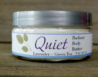 Quiet Radiant Body Butter - Lavender and Green Tea whipped moisturizer with Shea, Mango, and Argan
