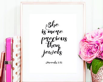 She is more precious, than jewels, proverbs 3 15, proverbs 31 10, she is more, proverbs 31, virtuous woman, proverbs 315, nurse bible verse