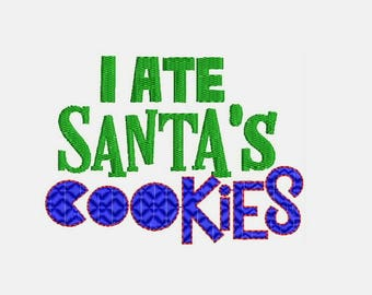 I ATE Santa's Cookies Embroidery Designs - Instant Download Filled Stitches Design D1005