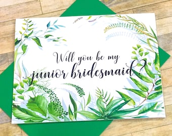 Will you be my junior bridesmaid proposal card - Greenery card for jr bridesmaid - flower girl - - maid of honor - greenery - SECRET GARDEN