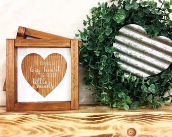 Teacher Sign / It takes a big heart to teach little minds / Teacher appreciation Sign