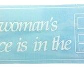 A Woman's Place Bumpe...