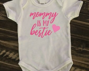 Mommy is my bestie with heart onesie, creeper, bodysuit | sparkle | glitter | personalized gift | Mommy's girl