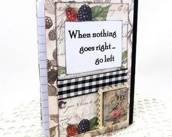 Left Handed Mini Journal - Lefty Mini Notebook - Lefty Journal - When Nothing Goes Right Go Left - Left Handed Notebook - Rustic Style