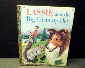 Lassie and the Big Clean Up Day- Little Golden Book -1975