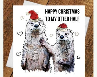 ON SALE Christmas Otter Card Other Half Love Girlfriend boyfriend partner pun cute animal funny holiday tierliebe drawing him her wife husba