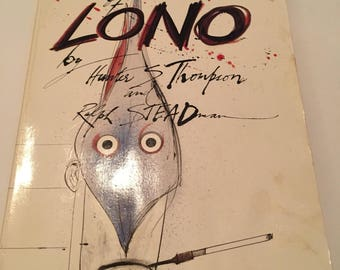 Vintage 1983 first edition The Curse of Lono by Hunter S. Thompson illustrated by Ralph Steadman- paperback