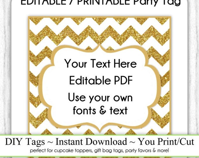Gold Glitter Chevron Editable Party Tag, Square Printable Party Favor, INSTANT DOWNLOAD, Cupcake Topper, DIY Party Tag, Your Text, Fonts