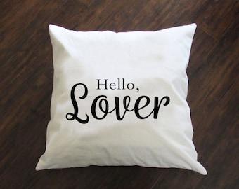 Hello, Lover Pillow - Throw Pillow - Accent Pillow with Zipper Closure - 18 x 18 Throw Pillow - 24x24 Pillow - Lumbar Pillow - Home Decor