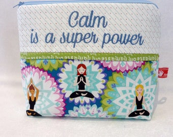 Yoga, Cosmeticbag, NAMASTE, Calm is a super power