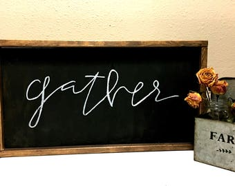 Wood Sign - Gather Sign - Hand Lettered Sign - Custom Wood Sign