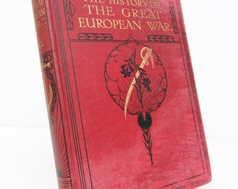 The History of the Great European, Causes and its effects. War Red Hardback history Militaria 1920s