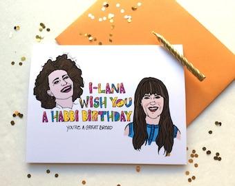 Broad City Inspired Birthday Greeting Card