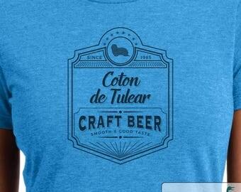 Coton De Tulear Craft Beer - Coton De Tulear shirt - Ladies or Unisex cut - Choose your color!