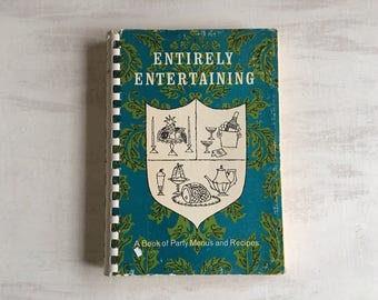 Vintage 1968 Entirely Entertaining Party Menus & Recipes Cookbook