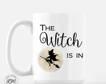 The Witch is in, 15oz Mug