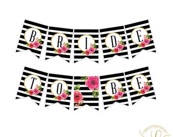 Bridal Shower Banner | Bride to Be Banner | Black and White Striped Bridal Shower | Kate Spade Bridal Shower | Floral Bridal Shower