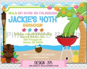 Hawaiian BBQ, Luau, Tiki Party:Design #205-Adult Birthday Invitation, Free Thank You Card with Purchase, Digital 4x6 or 4x7 file emailed