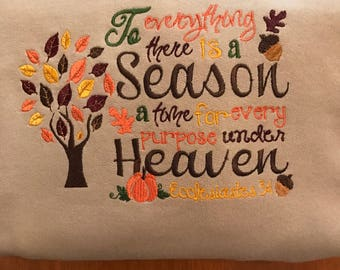 Ecclesiastes 3:1 To Everything There is a Season Embroidered Shirt or Baby Bodysuit