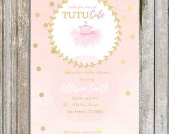 "Little girls are just ""Tutu cute"" custom / personalized ballerina baby shower invitation"