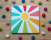 Sunshine in rainbow colors 9x9 inches