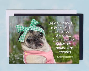 Pug Magnet - Inside Me Lives a Skinny Girl - 6x4  Pug magnet - by Pugs and Kisses