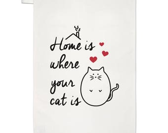 Home Is Where Your Cat Is Tea Towel Dish Cloth