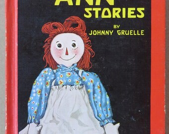 Raggedy Ann Stories by Johnny Gruelle, copyright 1947, printing of 1961