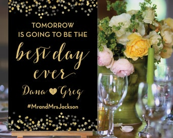 Printable Tomorrow is going to be the Best Day Ever Rehearsal Dinner Sign Black and Gold Digital Sign PDF JPG The Ella