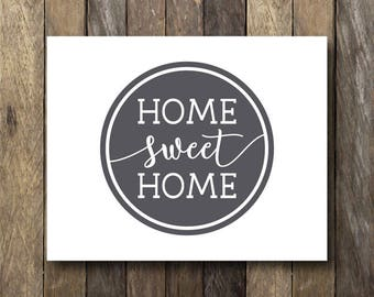 Home Sweet Home Printable - Instant Download - Home Sweet Home Sign - Entryway Decor - Printable Home Sweet Home - Entryway Art - Home Print