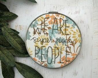We Are Super Nice People  Embroidery Hoop Art - Vintage Floral Fabric Purple Flowers - Nursery Decor - Baby's Child's Room